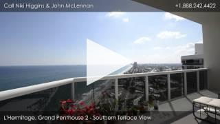 Grand Penthouse 2 at L'Hermitage, 3200 N. Ocean Blvd. Fort Lauderdale, FL