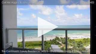 Residence 1402/3 at The Continuum, North - 50 S. Pointe Dr. Miami Beach, FL